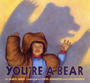 YOU'RE A BEAR by Mavis Jukes