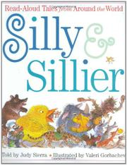 SILLY & SILLIER by Judy Sierra