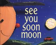 SEE YOU SOON MOON by Donna Conrad