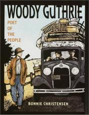 WOODY GUTHRIE by Bonnie Christensen