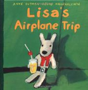 LISA'S AIRPLANE TRIP by Anne Gutman