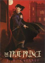 THE TRUE PRINCE by J.B. Cheaney