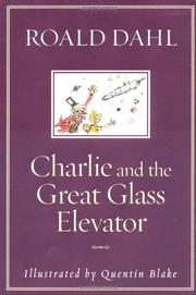Cover art for CHARLIE AND THE GREAT GLASS ELEVATOR