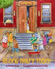 BLOCK PARTY TODAY! by Marilyn Singer