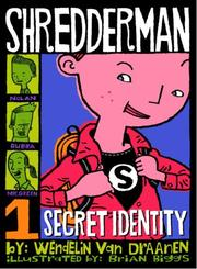 Book Cover for SHREDDERMAN: SECRET IDENTITY
