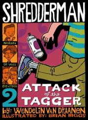 Book Cover for SHREDDERMAN: ATTACK OF THE TAGGER