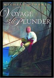 VOYAGE OF PLUNDER by Michele Torrey
