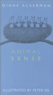 ANIMAL SENSE by Diane Ackerman
