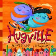 HUGVILLE by Court Crandall