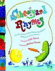 SCHOOLYARD RHYMES by Judy Sierra