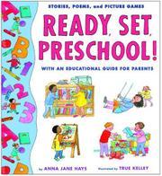 READY, SET, PRESCHOOL! by Anna Jane Hays