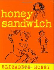 HONEY SANDWICH by Elizabeth Honey