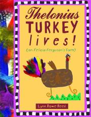 THELONIUS TURKEY LIVES! by Lynn Rowe Reed