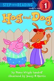 HOG AND DOG by Diane Wright Landolf