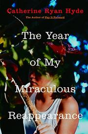 Cover art for THE YEAR OF MY MIRACULOUS REAPPEARANCE