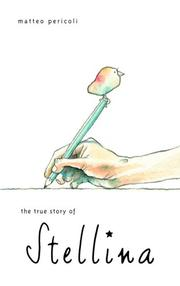 Book Cover for THE TRUE STORY OF STELLINA
