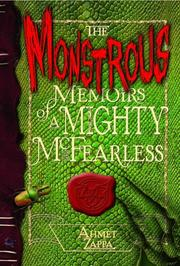 Cover art for THE MONSTROUS MEMOIRS OF A MIGHTY MCFEARLESS