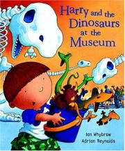 Book Cover for HARRY AND THE DINOSAURS AT THE MUSEUM