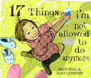 Book Cover for 17 THINGS I'M NOT ALLOWED TO DO ANYMORE