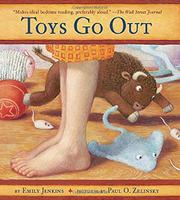 TOYS GO OUT by Emily Jenkins