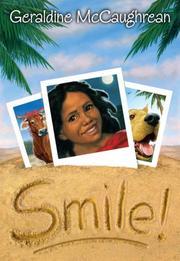 SMILE! by Geraldine McCaughrean
