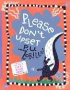 PLEASE DON'T UPSET P.U. ZORILLA! by Lynn Rowe Reed