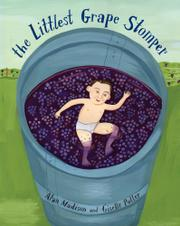 THE LITTLEST GRAPE STOMPER by Alan Madison