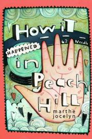 HOW IT HAPPENED IN PEACH HILL by Marthe Jocelyn