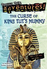 Book Cover for THE CURSE OF KING TUT'S MUMMY