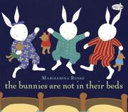 Book Cover for THE BUNNIES ARE NOT IN THEIR BEDS