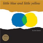 Cover art for LITTLE BLUE AND LITTLE YELLOW