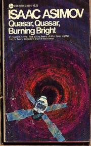 QUASAR, QUASAR, BURNING BRIGHT by Isaac Asimov