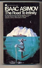 THE ROAD TO INFINITY by Isaac Asimov