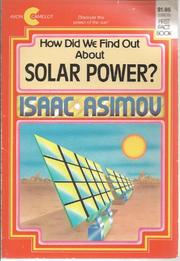 HOW DID WE FIND OUT ABOUT SOLAR POWER? by Isaac Asimov