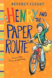 HENRY AND THE PAPER ROUTE by Louis Darling