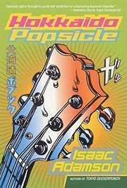 HOKKAIDO POPSICLE by Isaac Adamson