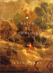 WATCH BY MOONLIGHT by Kate Hawks
