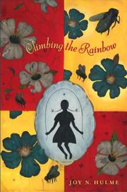 CLIMBING THE RAINBOW by Joy N. Hulme