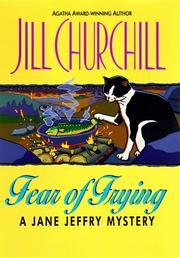FEAR OF FRYING by Jill Churchill