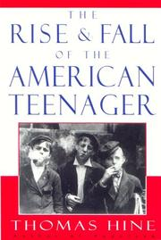 Cover art for THE RISE AND FALL OF THE AMERICAN TEENAGER