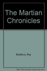 THE MARTIAN CHRONICLES by Ray Bradbury