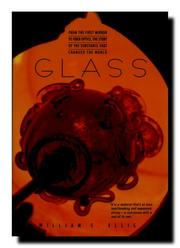GLASS by William S. Ellis