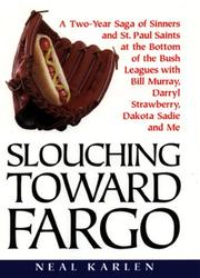 Book Cover for SLOUCHING TOWARD FARGO