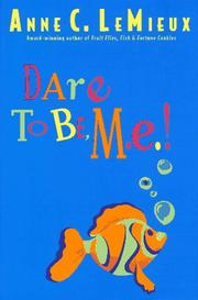 DARE TO BE, M.E.! by Anne LeMieux