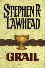 GRAIL by Stephen R. Lawhead