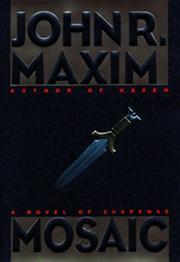 MOSAIC by John R. Maxim