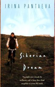 SIBERIAN DREAMS by Irina Pantaeva