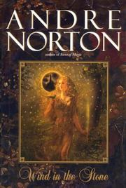 WIND IN THE STONE by Andre Norton