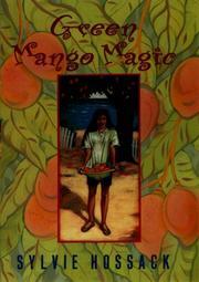 GREEN MANGO MAGIC by Sylvia Hossack
