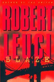 BLAZE by Robert Leuci